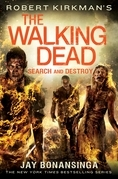 Robert Kirkman's The Walking Dead: Search and Destroy