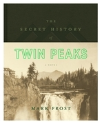 The Secret History of Twin Peaks