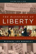 The Blessings of Liberty: A Concise History of the Constitution of the United States