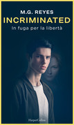 Incriminated - In fuga per la libertà