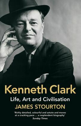 Kenneth Clark: Life, Art and Civilisation