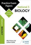 National 5 Biology: Practice Papers for SQA Exams