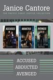The Pacific Coast Justice Collection: Accused / Abducted / Avenged