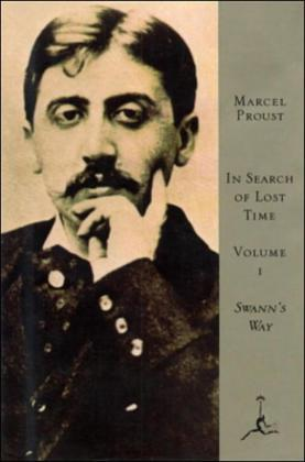 In Search of Lost Time, Volume I: Swann's Way (A Modern Library E-Book)