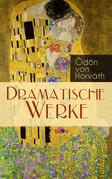 Dramatische Werke (Vollständige Ausgaben)