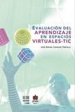 Evaluación del aprendizaje en espacios virtuales-TIC