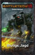 BattleTech 33: Blutige Jagd