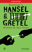 Hansel & Gretel (School edition)