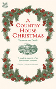 A Country House Christmas: Treasure on Earth