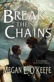 Break the Chains: Sands of Aransa Book Two