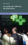 Le Guide de l'officine de pharmacie