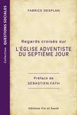 Regards croisés sur l'Église adventiste du septième jour
