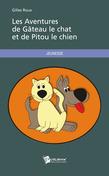 Les Aventures de Gâteau le chat et de Pitou le chien