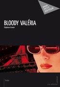 Bloody Valéria