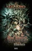 H. P. Lovecrafts Schriften des Grauens 01: Das Amulet