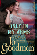Only in My Arms (The Dennehy Sisters Series, Book 5)