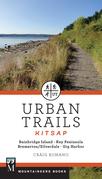 Urban Trails: Kitsap: Bainbridge Island, Key Peninsula, Bremerton/Silverdale & Gig Harbor