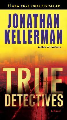 True Detectives: A Novel