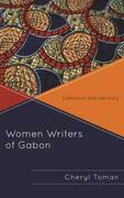 Women Writers of Gabon: Literature and Herstory