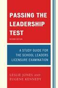 Passing the Leadership Test: Strategies for Success on the Leadership Licensure Exam
