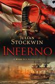 Inferno: A Kydd Sea Adventure, Book 17