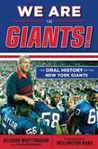 We Are the Giants!: The Oral History of the New York Giants