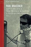 Patty Hearst & The Twinkie Murders: A Tale of Two Trials