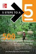 5 Steps to a 5 500 AP Human Geography Questions to Know by Test Day