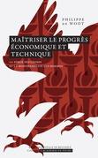 Maîtriser le progrès économique et technique