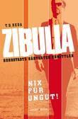 Zibulla - Nix für ungut!