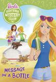 Sisters Mystery Club #4: Message in a Bottle (Barbie)