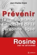 Prévenir la maltraitance financière de la personne âgée