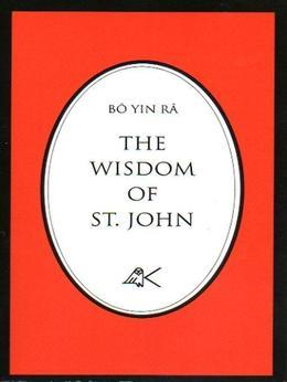 The Wisdom Of St. John