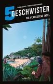5 Geschwister: Die vergessene Insel (Band 13)