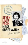 Seven Lives from Mass Observation
