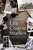 A Companion to Life Course Studies: The Social and Historical Context of the British Birth Cohort Studies