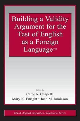 Building a Validity Argument for the Test of Teaching English as a Foreign Language