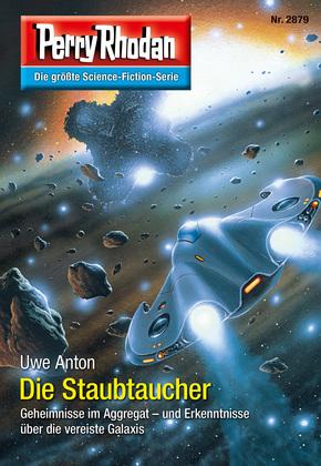 Perry Rhodan 2879: Die Staubtaucher (Heftroman)