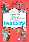 Le guide des super parents