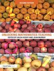 Unlocking Mathematics Teaching