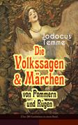 Die Volkssagen & Märchen von Pommern und Rügen (Über 280 Geschichten in einem Band - Vollständige Ausgabe)