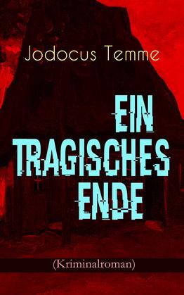 Ein tragisches Ende (Kriminalroman)