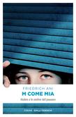 M come Mia