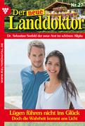 Der neue Landdoktor 27 - Arztroman