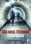 Liz und Vincent - Herzenssprung