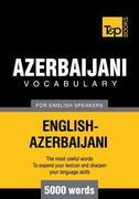 T&amp;P English-Azerbaijani vocabulary 5000 words