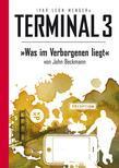 Terminal 3 - Folge 09: Was im Verborgenen liegt