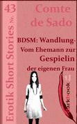 BDSM: Wandlung - Vom Ehemann zur Gespielin der eigenen Frau