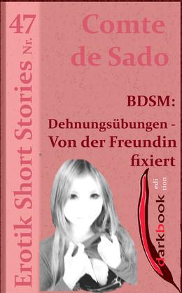 BDSM: Dehnungsübungen - Von der Freundin fixiert