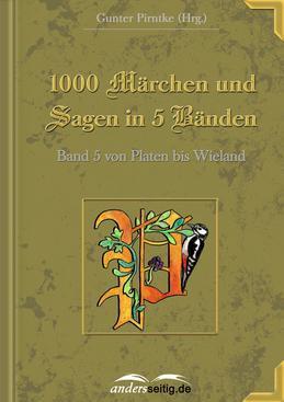 1000 Märchen und Sagen in 5 Bänden